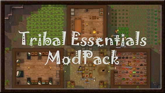 Tribal Essentials [b18] 0 18 - RimWorld Mod データベース MOD